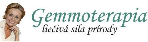 Gemmoterapia - liečivá sila prírody